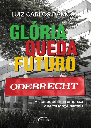 GLÓRIA QUEDA FUTURO - ODEBRECHT
